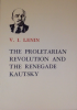 The Proletarian Revolution and the Renegade Kautsky by V.I. Lenin